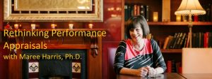 Rethinking Performance Appraisals with Maree Harris, Ph.D.